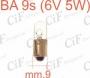 LAMPADINA 9s (6V 5W)